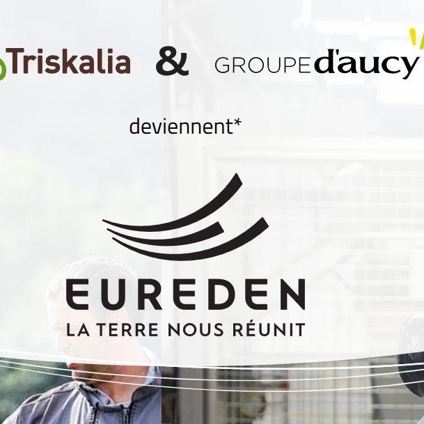 Triskalia et le groupe D'Aucy ont dévoilé fin janvier 2019 le nouveau nom de la nouvelle entité issue de leur fusion : Eureden.